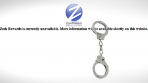 a view of the zeek rewards website with handcuffs reading that it is currently unavailable