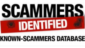 A white picture with red and black words that read, scammers identified, known scammers data base