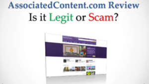 A picture of associatedcontent.com review is it a scam or legit, and it's website